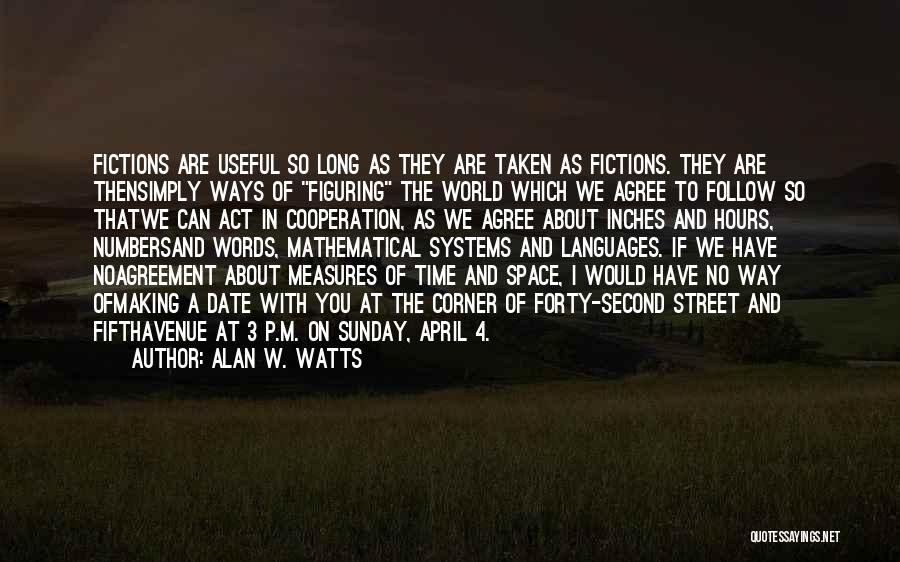 World Languages Quotes By Alan W. Watts