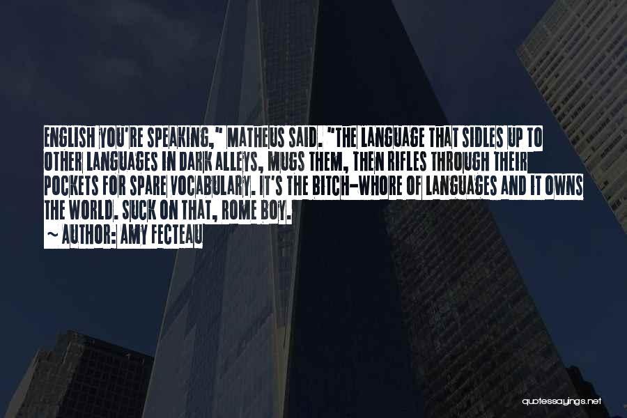 World Languages Quotes By Amy Fecteau