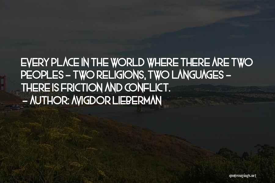 World Languages Quotes By Avigdor Lieberman
