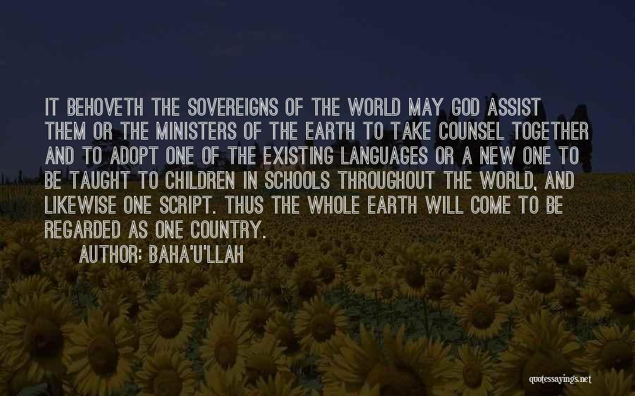 World Languages Quotes By Baha'u'llah
