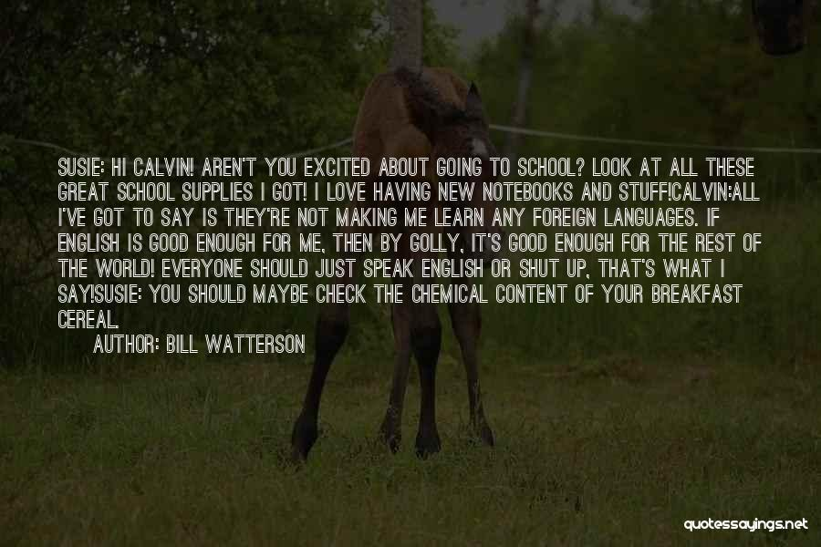 World Languages Quotes By Bill Watterson
