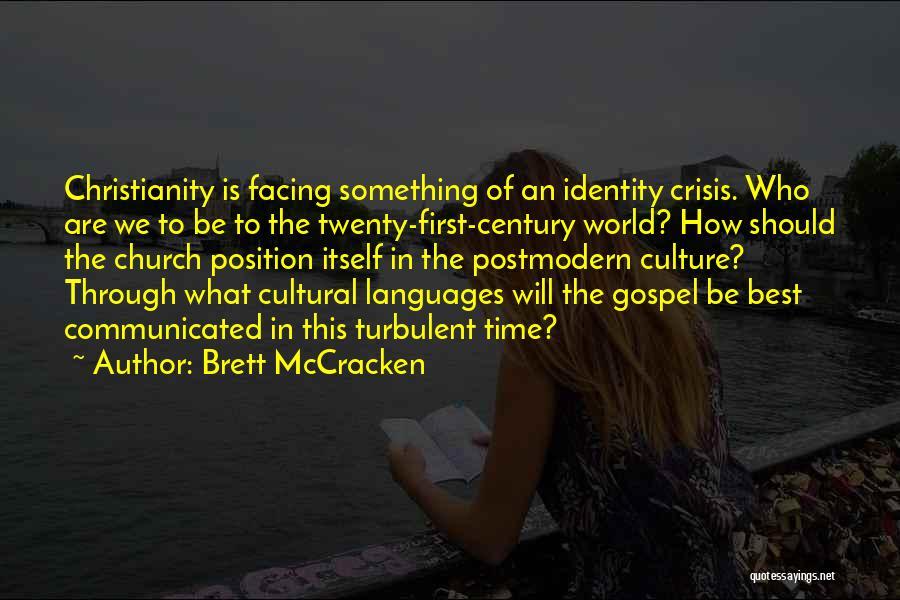 World Languages Quotes By Brett McCracken