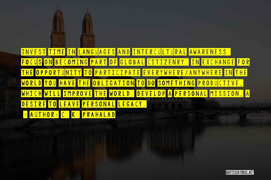 World Languages Quotes By C. K. Prahalad
