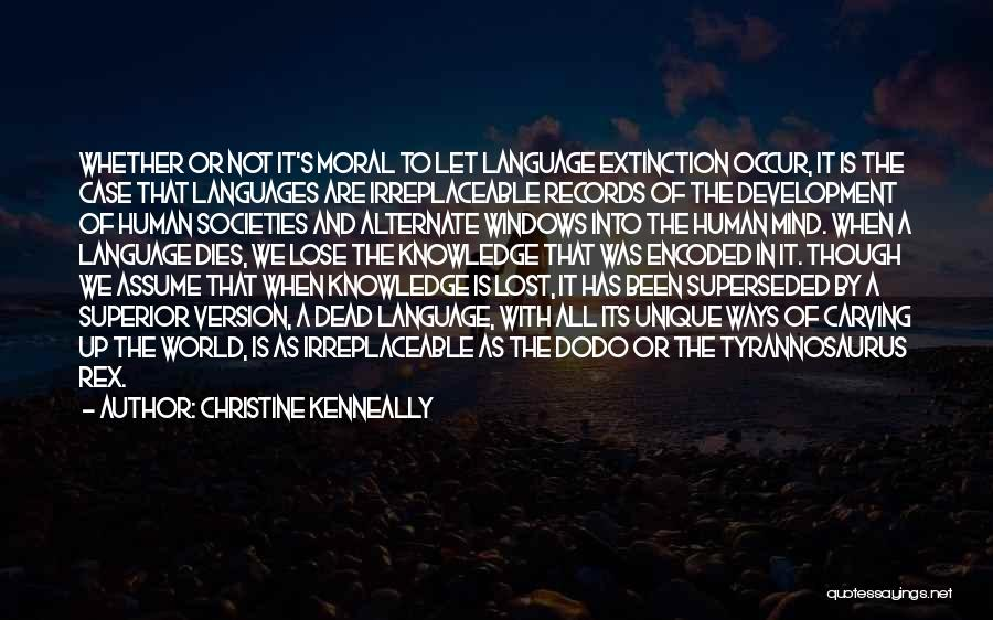 World Languages Quotes By Christine Kenneally