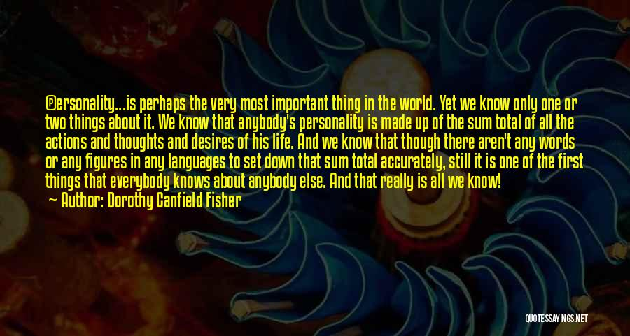 World Languages Quotes By Dorothy Canfield Fisher