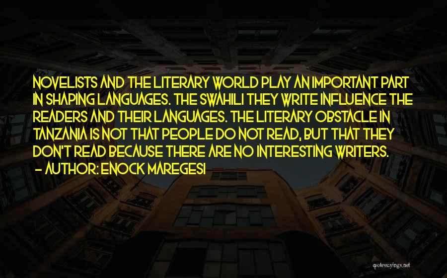 World Languages Quotes By Enock Maregesi