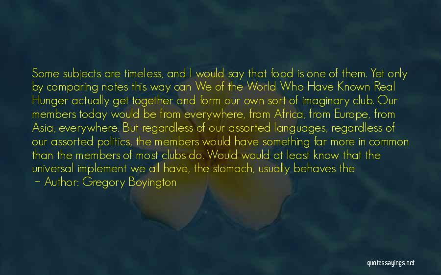 World Languages Quotes By Gregory Boyington