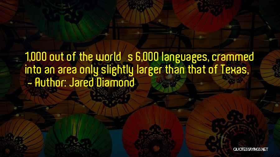 World Languages Quotes By Jared Diamond