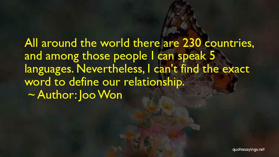 World Languages Quotes By Joo Won