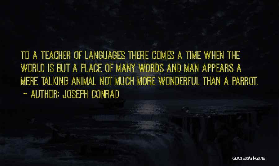 World Languages Quotes By Joseph Conrad