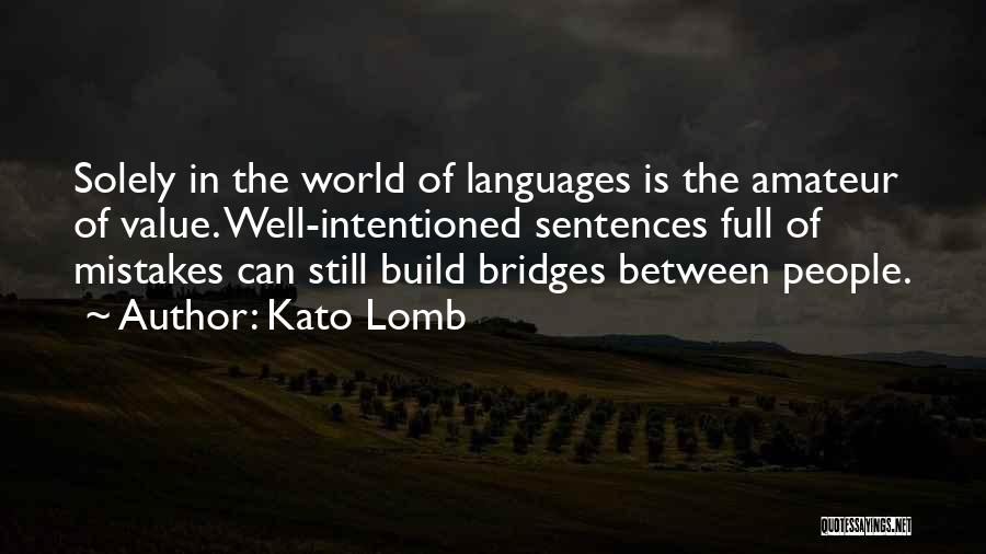 World Languages Quotes By Kato Lomb