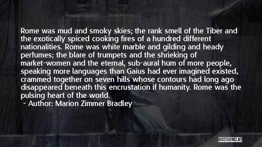 World Languages Quotes By Marion Zimmer Bradley