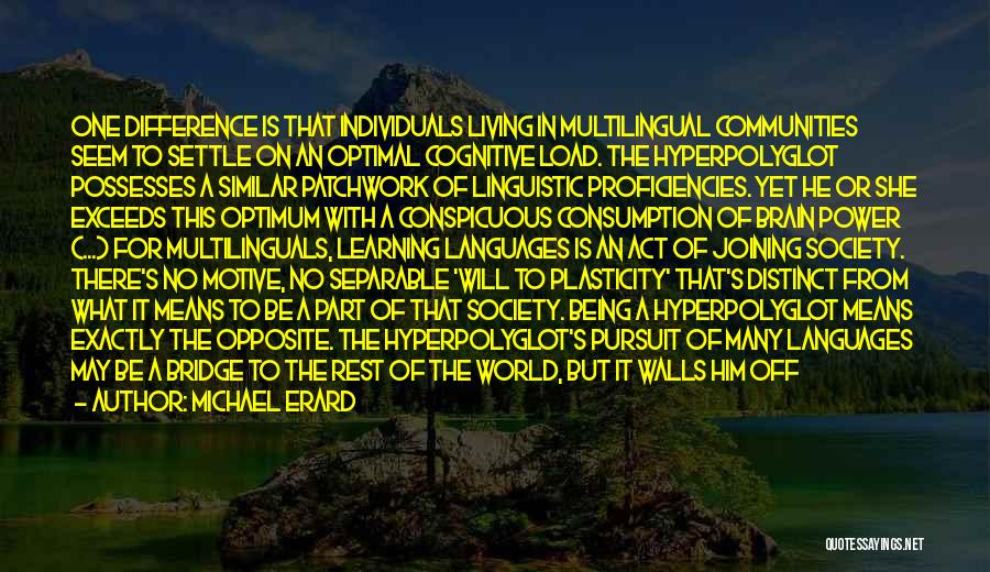 World Languages Quotes By Michael Erard
