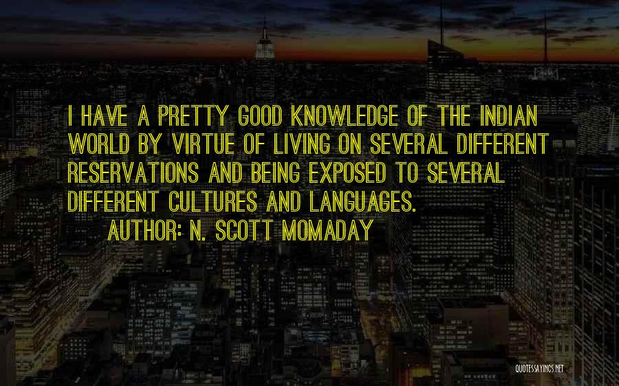 World Languages Quotes By N. Scott Momaday