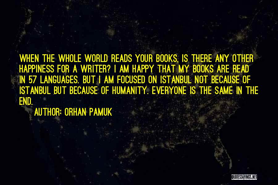 World Languages Quotes By Orhan Pamuk