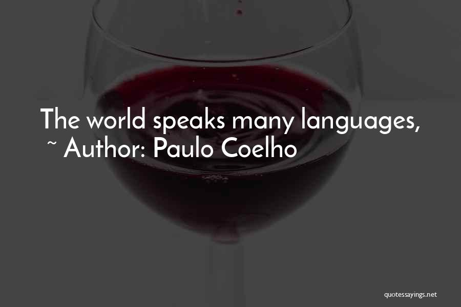 World Languages Quotes By Paulo Coelho