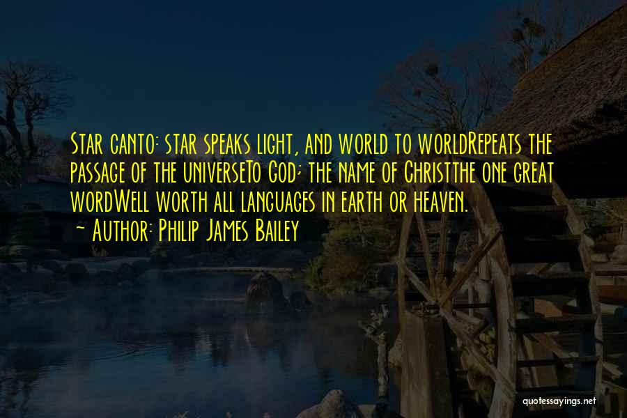 World Languages Quotes By Philip James Bailey