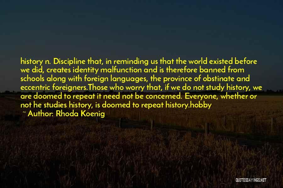 World Languages Quotes By Rhoda Koenig