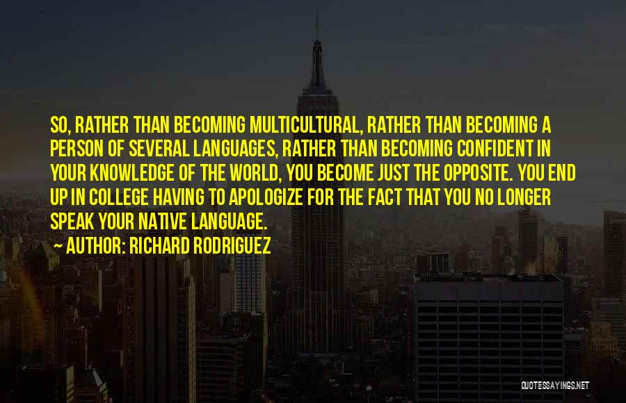 World Languages Quotes By Richard Rodriguez
