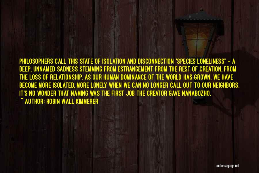 World Languages Quotes By Robin Wall Kimmerer
