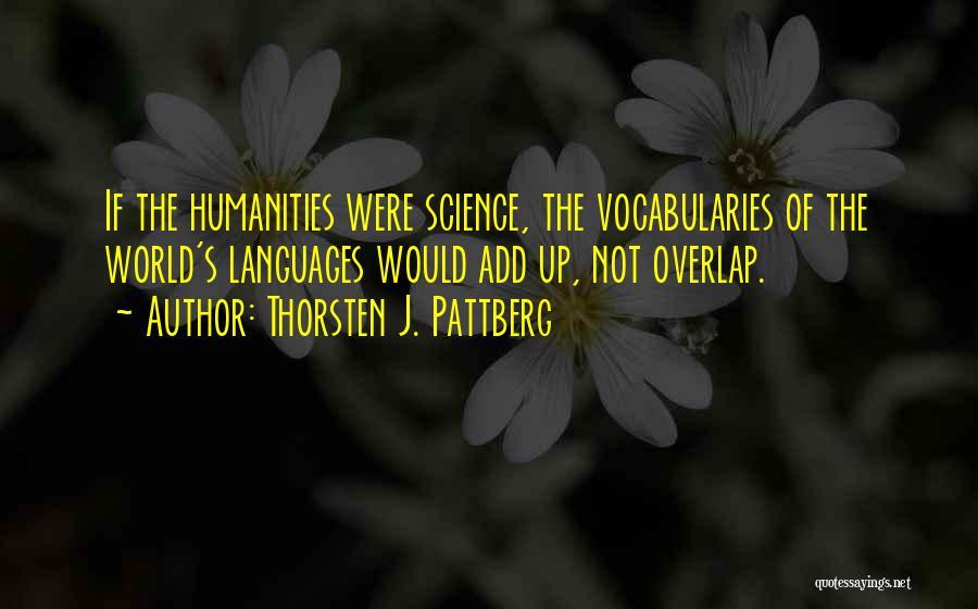 World Languages Quotes By Thorsten J. Pattberg