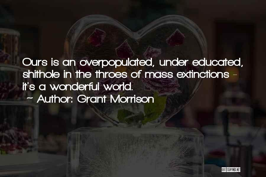 World Overpopulation Quotes By Grant Morrison