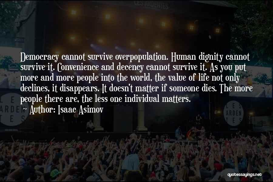 World Overpopulation Quotes By Isaac Asimov