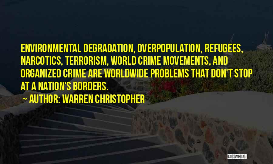 World Overpopulation Quotes By Warren Christopher