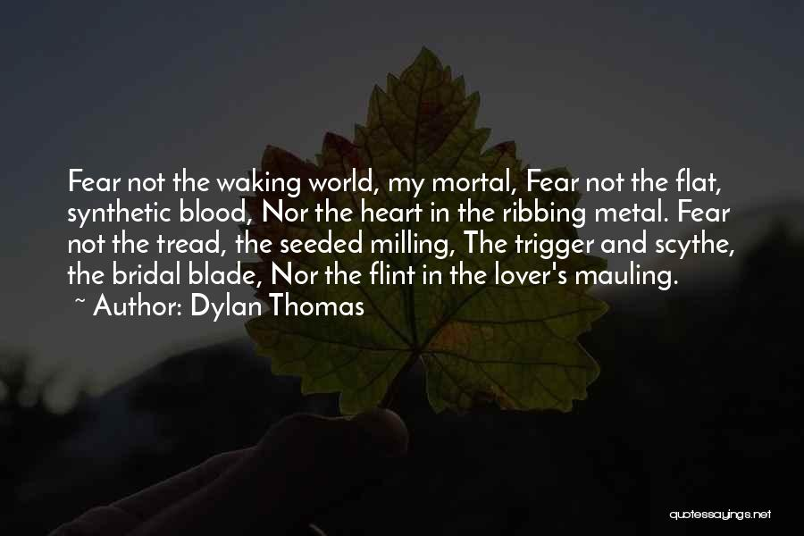 World Trigger Quotes By Dylan Thomas