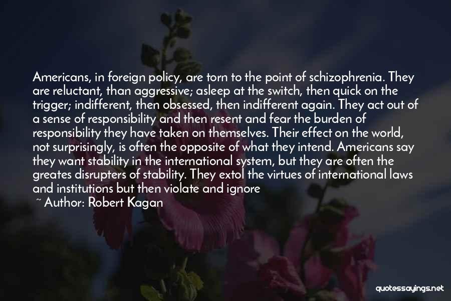World Trigger Quotes By Robert Kagan