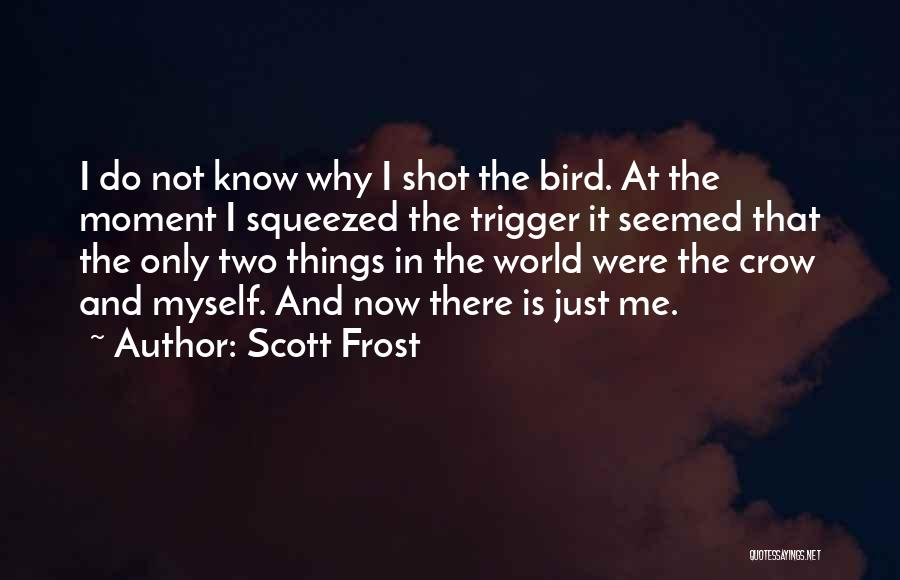 World Trigger Quotes By Scott Frost