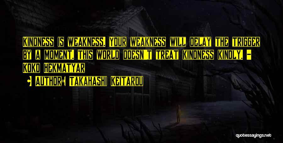 World Trigger Quotes By Takahashi Keitarou