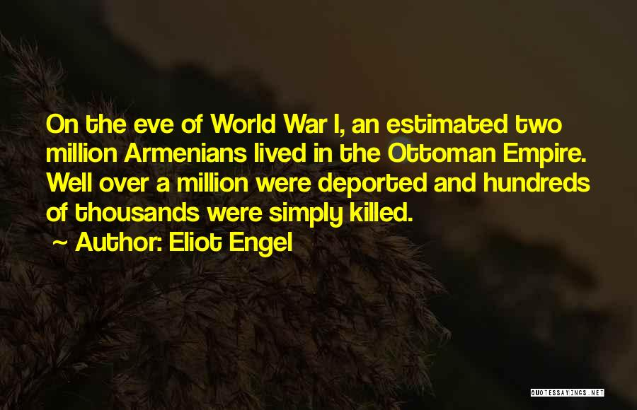 World War Z Best Quotes By Eliot Engel