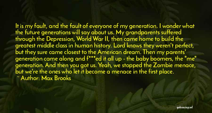 World War Z Best Quotes By Max Brooks
