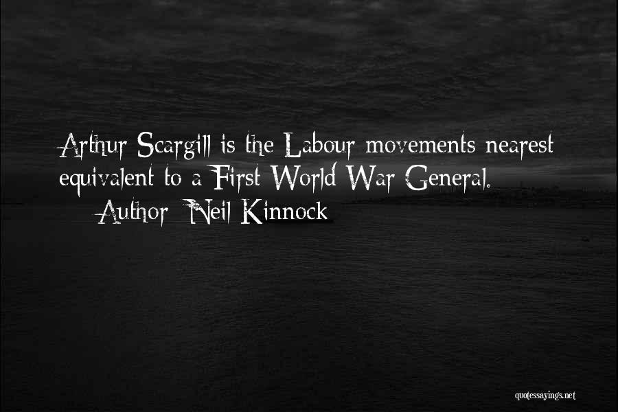 World War Z Best Quotes By Neil Kinnock