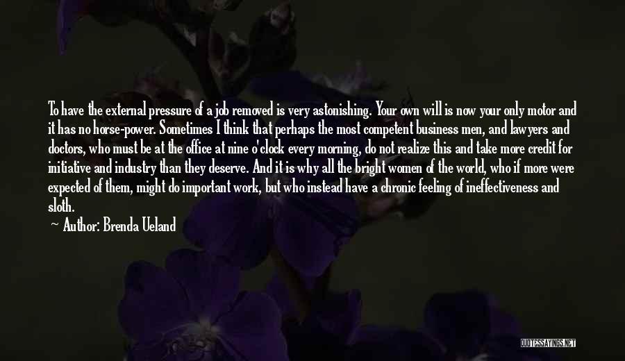 World's Best Horse Quotes By Brenda Ueland