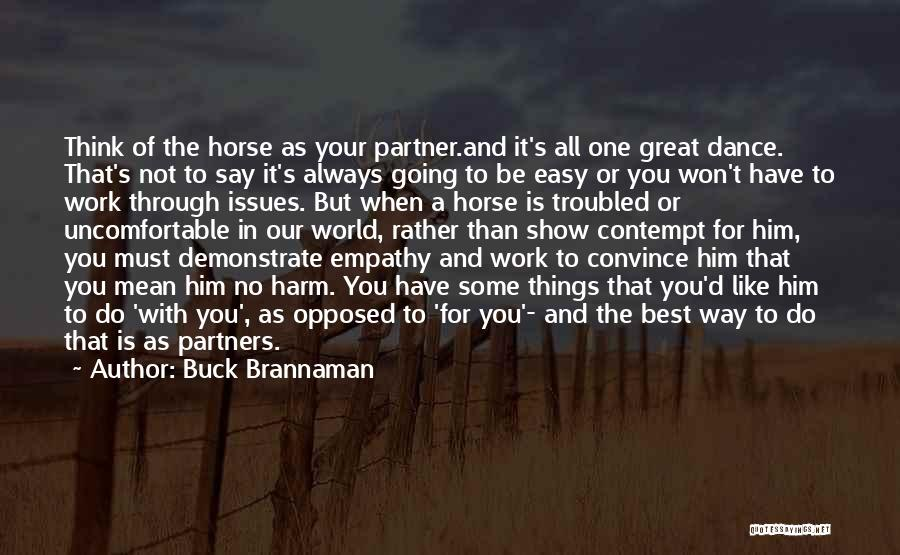 World's Best Horse Quotes By Buck Brannaman