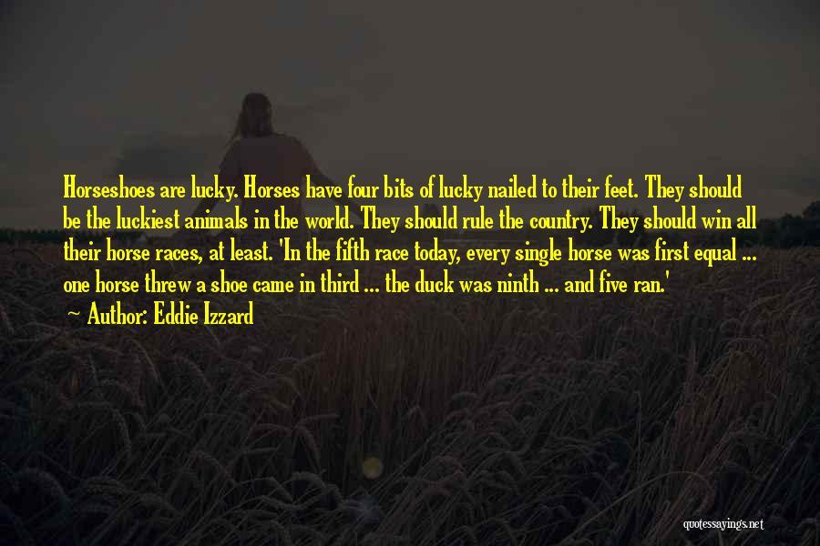 World's Best Horse Quotes By Eddie Izzard