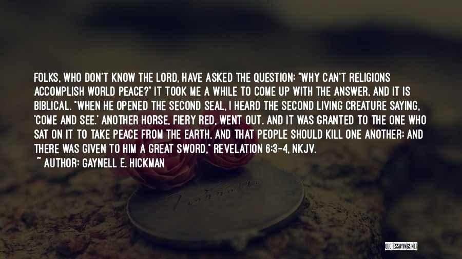 World's Best Horse Quotes By Gaynell E. Hickman