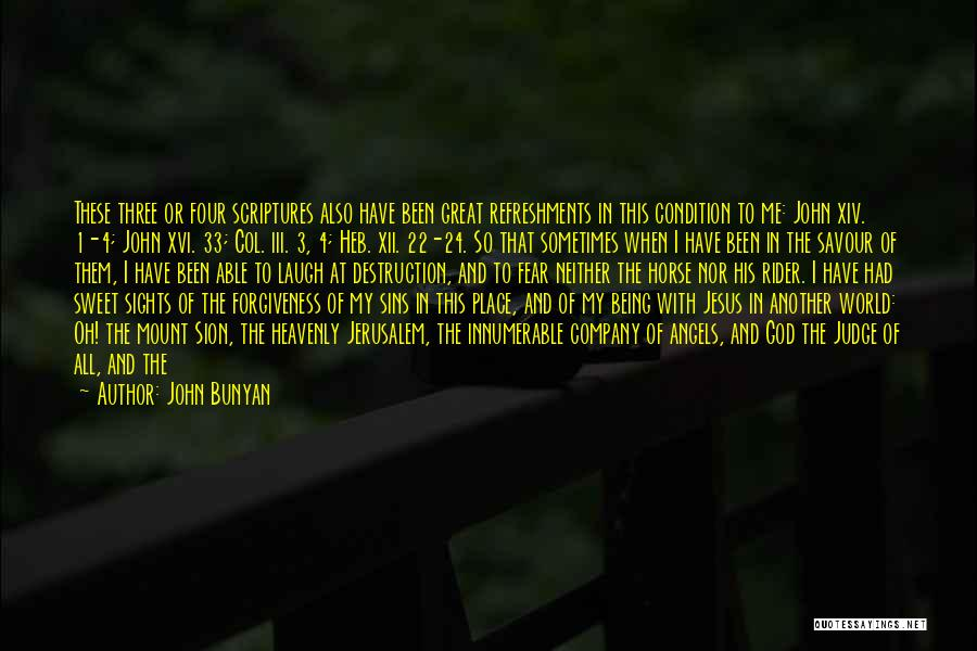 World's Best Horse Quotes By John Bunyan