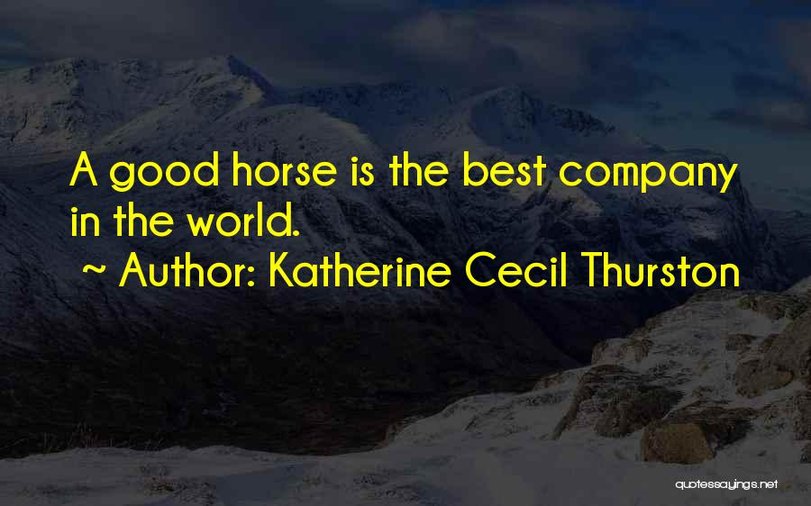 World's Best Horse Quotes By Katherine Cecil Thurston