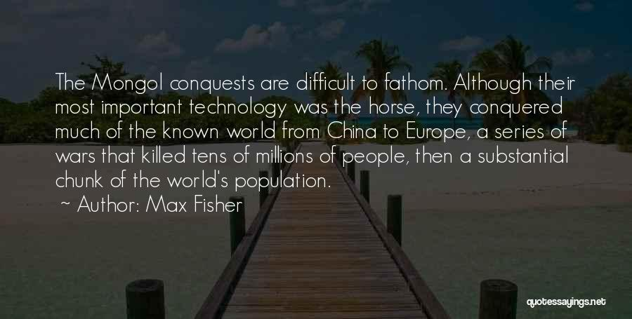 World's Best Horse Quotes By Max Fisher