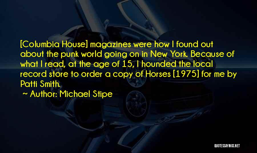 World's Best Horse Quotes By Michael Stipe