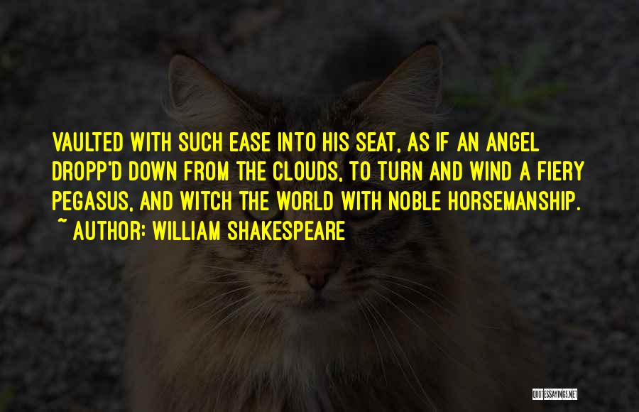 World's Best Horse Quotes By William Shakespeare
