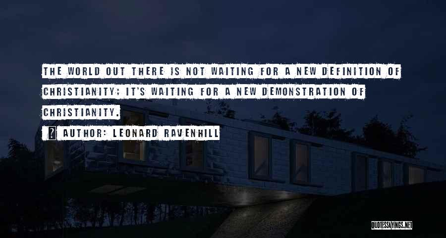 World's Best Waiting Quotes By Leonard Ravenhill
