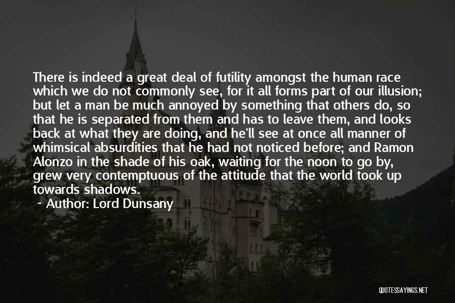 World's Best Waiting Quotes By Lord Dunsany
