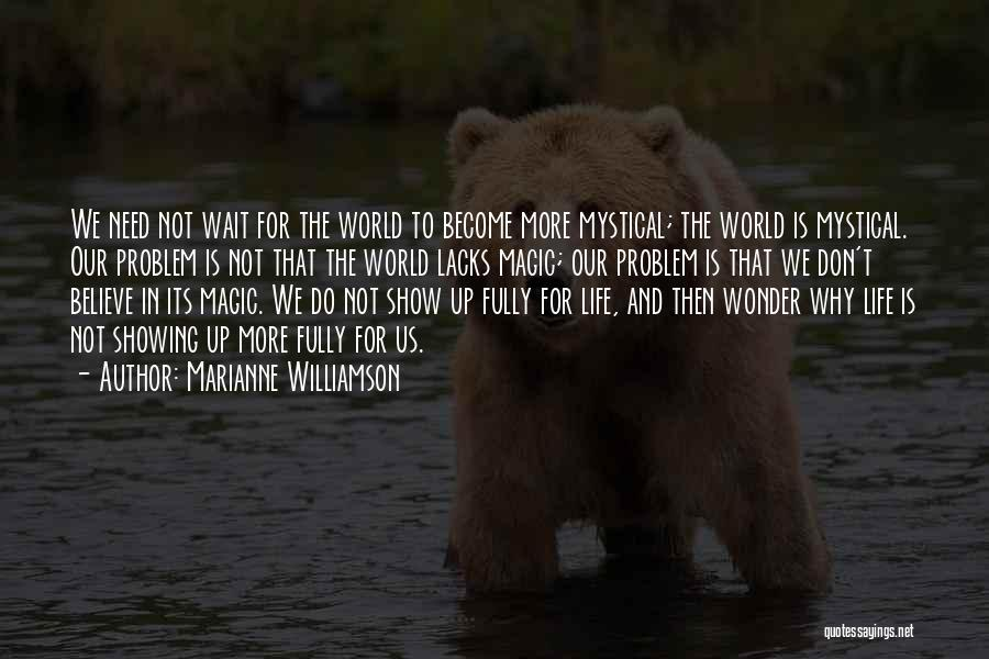 World's Best Waiting Quotes By Marianne Williamson