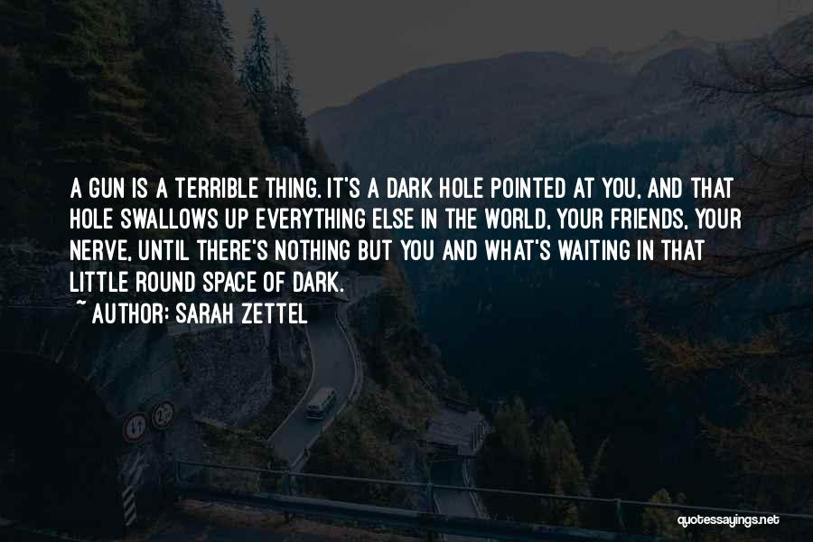 World's Best Waiting Quotes By Sarah Zettel