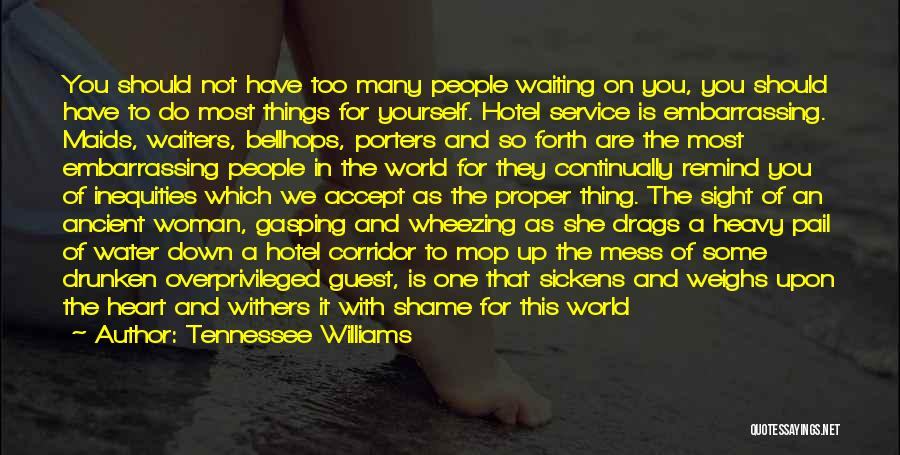 World's Best Waiting Quotes By Tennessee Williams