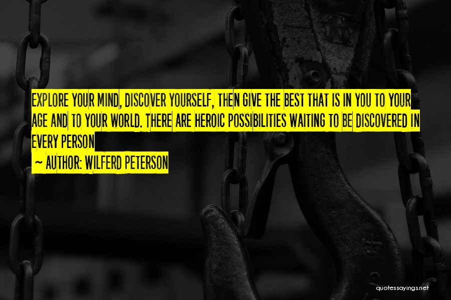 World's Best Waiting Quotes By Wilferd Peterson